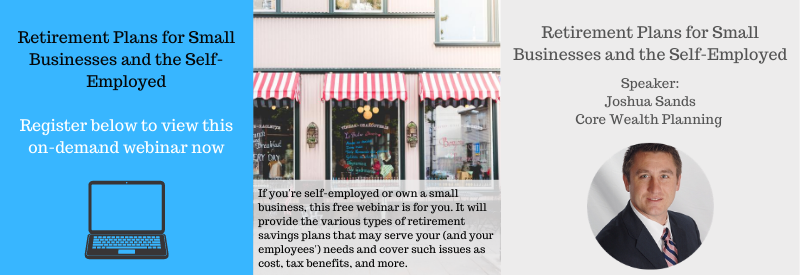Retirement Plans for Small Businesses and the Self-Employed